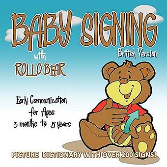 Baby Signing with Rollo Bear  British Version by Kiddisign