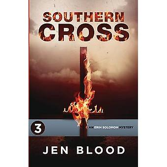 Southern Cross Book 3 The Erin Solomon Mysteries by Blood & Jen