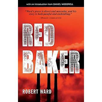 Red Baker by Ward & Robert