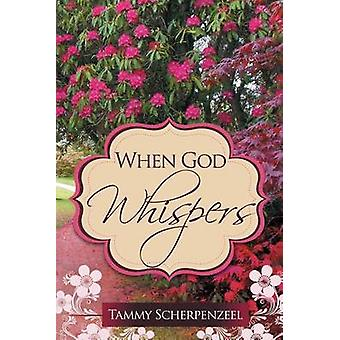 When God Whispers by Scherpenzeel & Tammy