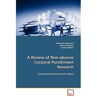 A Review of Nonabusive Corporal Punishment Research by Hammond & Nekeshia