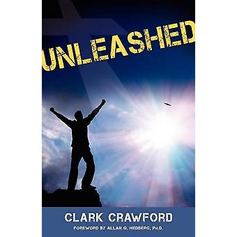 Unleashed by Crawford & Clark