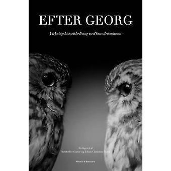 Efter Georg  Virkningshistoriske livtag med brandesianismen by Garne & Kristoffer