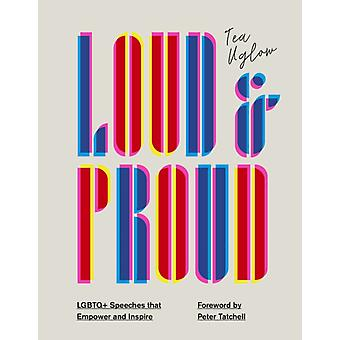 Loud and Proud by Tea Uglow