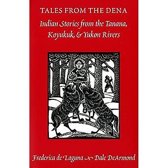 Historier fra Dena: Indian Stories from the Tanana, Koyukuk, and Yukon