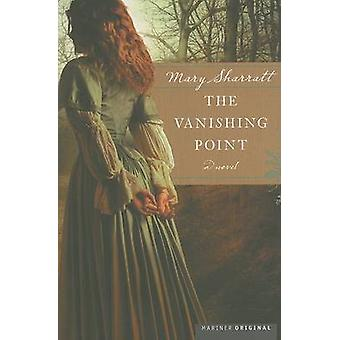 The Vanishing Point by Mary Sharratt - 9780618462339 Book
