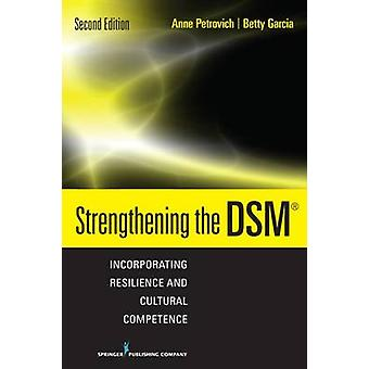 Strengthening the DSM - Incorporating Resilience and Cultural Competen