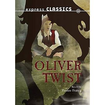 Oliver Twist by Charles Dickens - 9781783220694 Book