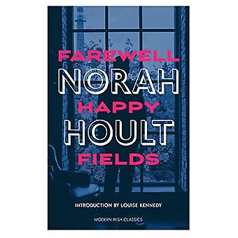 Farewell Happy Fields by Norah Hoult - 9781848407374 Book
