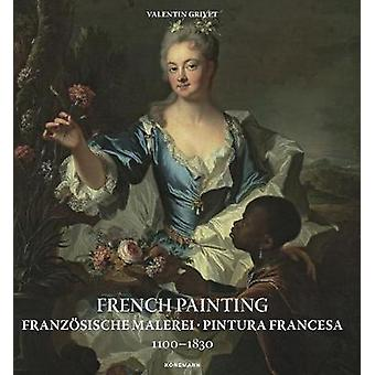 French Painting 1100-1830 by Valentin Grivet - 9783741924316 Book