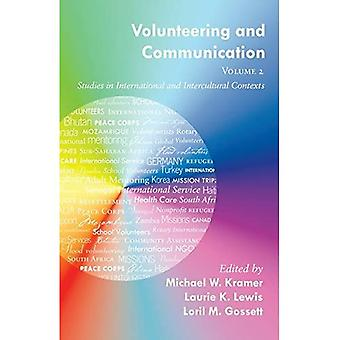 Volunteering and Communication: Volume 2: Studies in International and Intercultural Contexts