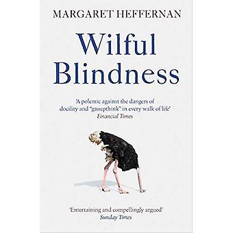 Forsætlig blindhed - hvorfor vi ignorere det åbenlyse af Margaret Heffernan - 9