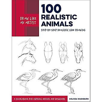 Dessiner comme un artiste - 100 animaux réalistes - Étape par étape réaliste Li