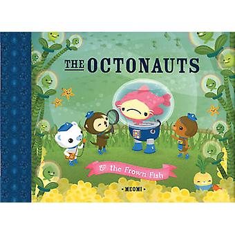 The Octonauts & the Frown Fish by Meomi - 9781597020145 Book
