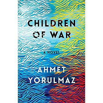 Children of War by Ahmet Yorulmaz - 9781911107293 Book