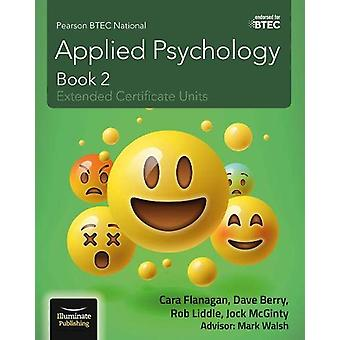 Pearson BTEC National Applied Psychology - Book 2 by Cara Flanagan - 9