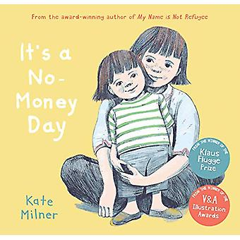 It's a No-Money Day by Kate Milner - 9781781128817 Book