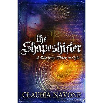 The Shapeshifter by Claudia Navone - 9781939116376 Book