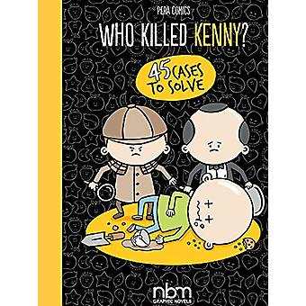 Who Killed Kenny? by Alessandro 'Pera' Perugini - 9781681122243 Book