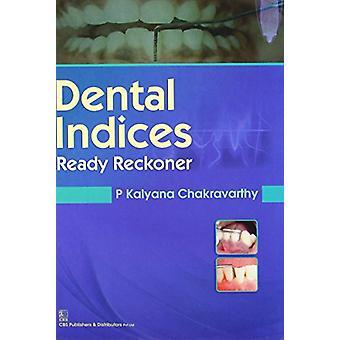Dental Indices Ready Reckoner by P.K Chakravarthy - 9788123923987 Book