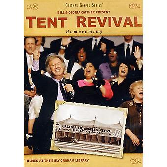 Gaither, Bill & Gloria - Bill & Gloria Gaither-Tent Revival Homecoming [DVD] USA import