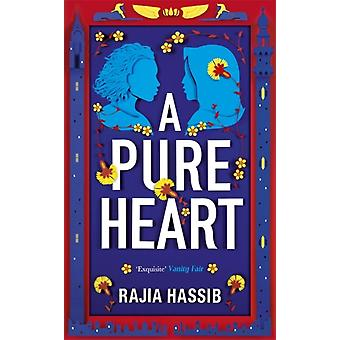 A Pure Heart by Hassib & Rajia