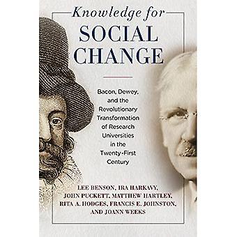 Kennis voor sociale verandering: spek, Dewey en de revolutionaire transformatie van Research Universities in the Twenty-First Century