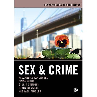 Sex and Crime by Fanghanel & AlexandraMilne & EmmaZampini & Giulia FedericaBanwell & StacyFiddler & Michael