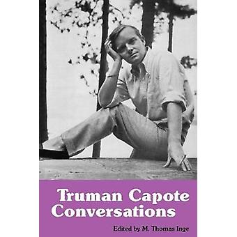 Truman Capote - Conversations by M. Thomas Inge - 9780878052752 Book