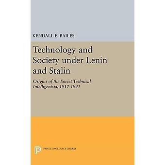 Technology and Society under Lenin and Stalin - Origins of the Soviet