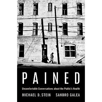 Pained by Stein & Michael Professor and Chair of Health Law & Policy and Management & Professor and Chair of Health Law & Policy and Management & School of Public Health & Boston UniversityGalea & Sandro Robert A.