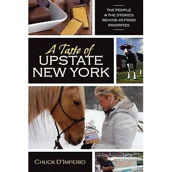 A Taste of Upstate New York by Chuck DImperio