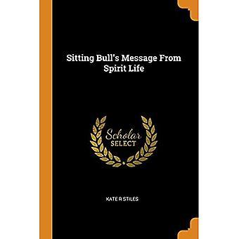 Mensagem do Touro Sentado da Vida Espiritual