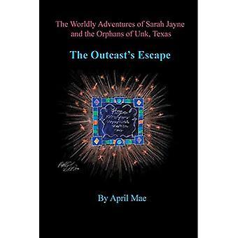 The Outcast's Escape