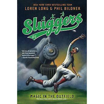 Magi i outfield 1 av Loren Long & Phil Bildner