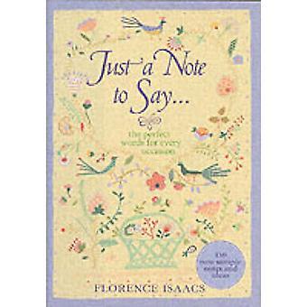 Juste une note à dire. . . par Florence Isaacs