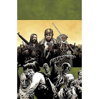 The Walking Dead Volume 19 March to War Walking Dead 6 Stories