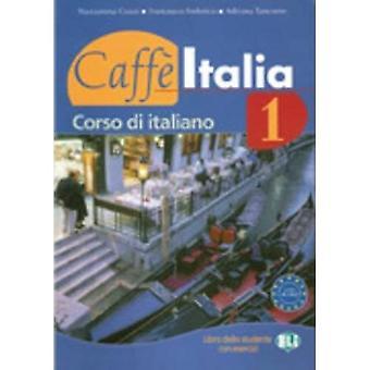 Caffe Italia: Libro dello studente + Libretto + CD audio 1