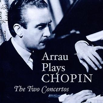 F. Chopin - Arrau Plays Chopin: The Two Concertos [CD] USA import