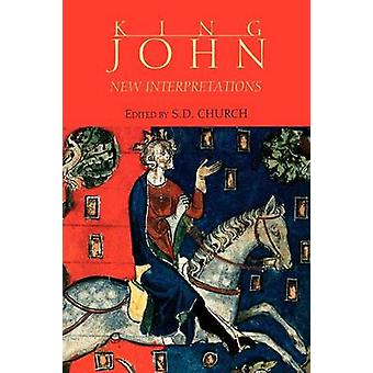 King John - New Interpretations by S. D. Church - 9780851159478 Book