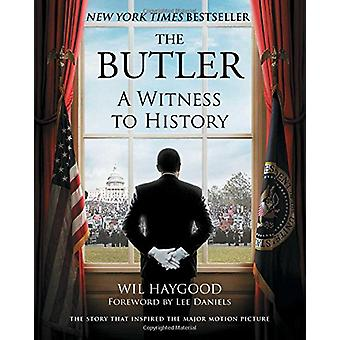 The Butler - A Witness to History by Wil Haygood - 9781501195600 Book