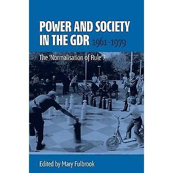 Pouvoir et société en RDA - 1961 - 1979 - la «normalisation de la règle»