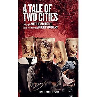 En fortælling om to byer af Matthew Dunster - 9781786822345 bog