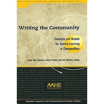 Het schrijven van de Gemeenschap - concepten en modellen voor Service-learning in Co