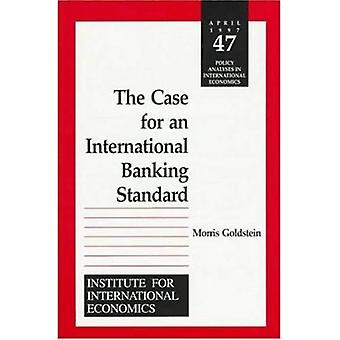 The Case for an International Banking Standards