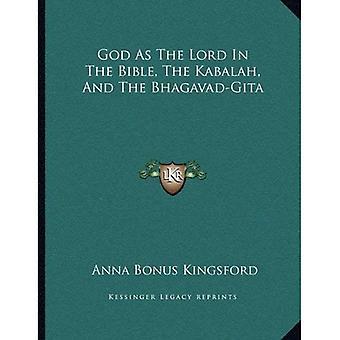God als de heer in de Bijbel, de Kabbala en de Bhagavad-Gita