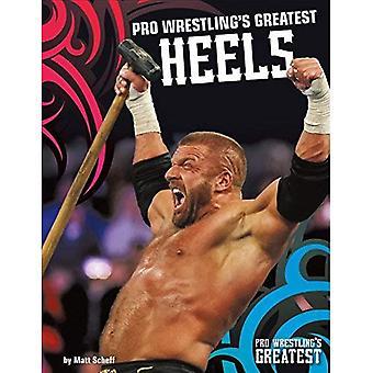 Plus grands talons de Pro Wrestling
