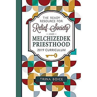 [ready Resource for Relief Society and Melchizedek Priesthood]: [2019 Curriculum]
