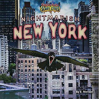 Cauchemardesque New York