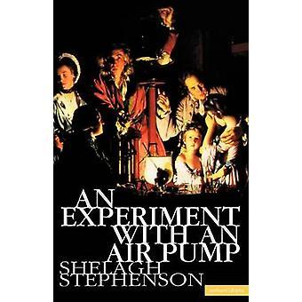 An Experiment with an Air Pump by Stephenson & Shelagh